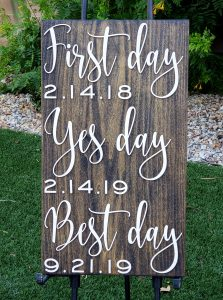firstyesbestweddingsignwood