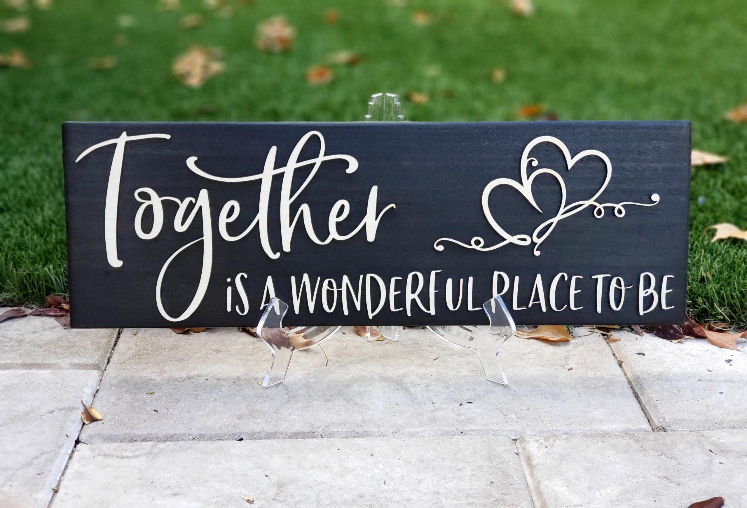 togetherwoodsign